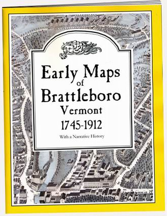 Early Maps of Brattleboro Book Cover