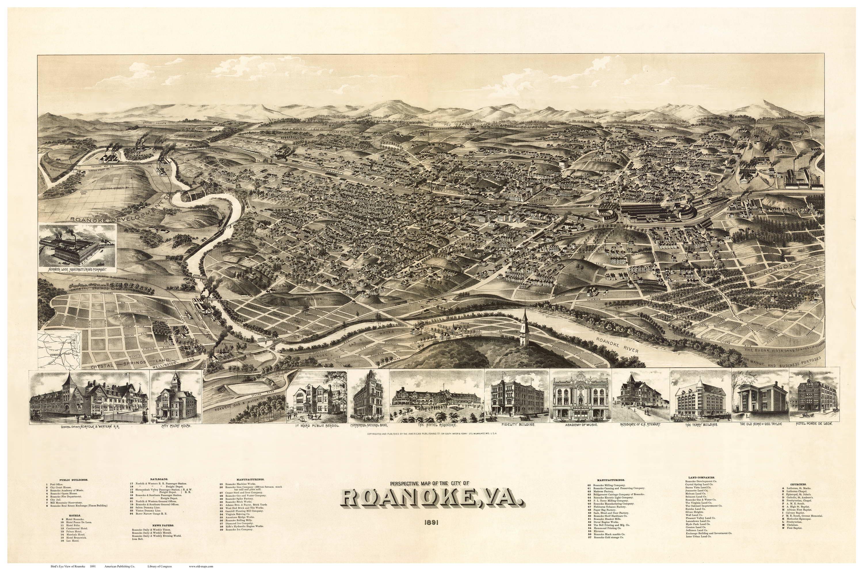 Roanoke Virginia 1891 Birds Eye View OLD MAPS